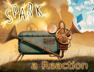 Spark a Reaction