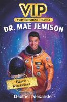 Dr Mae Jamison Brave Rocketeer
