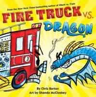 Fire Truck Versus Dragon