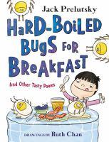 Hard Boiled Bugs for Breakfast