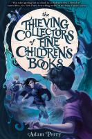 Thieving Collectors of Fine Children