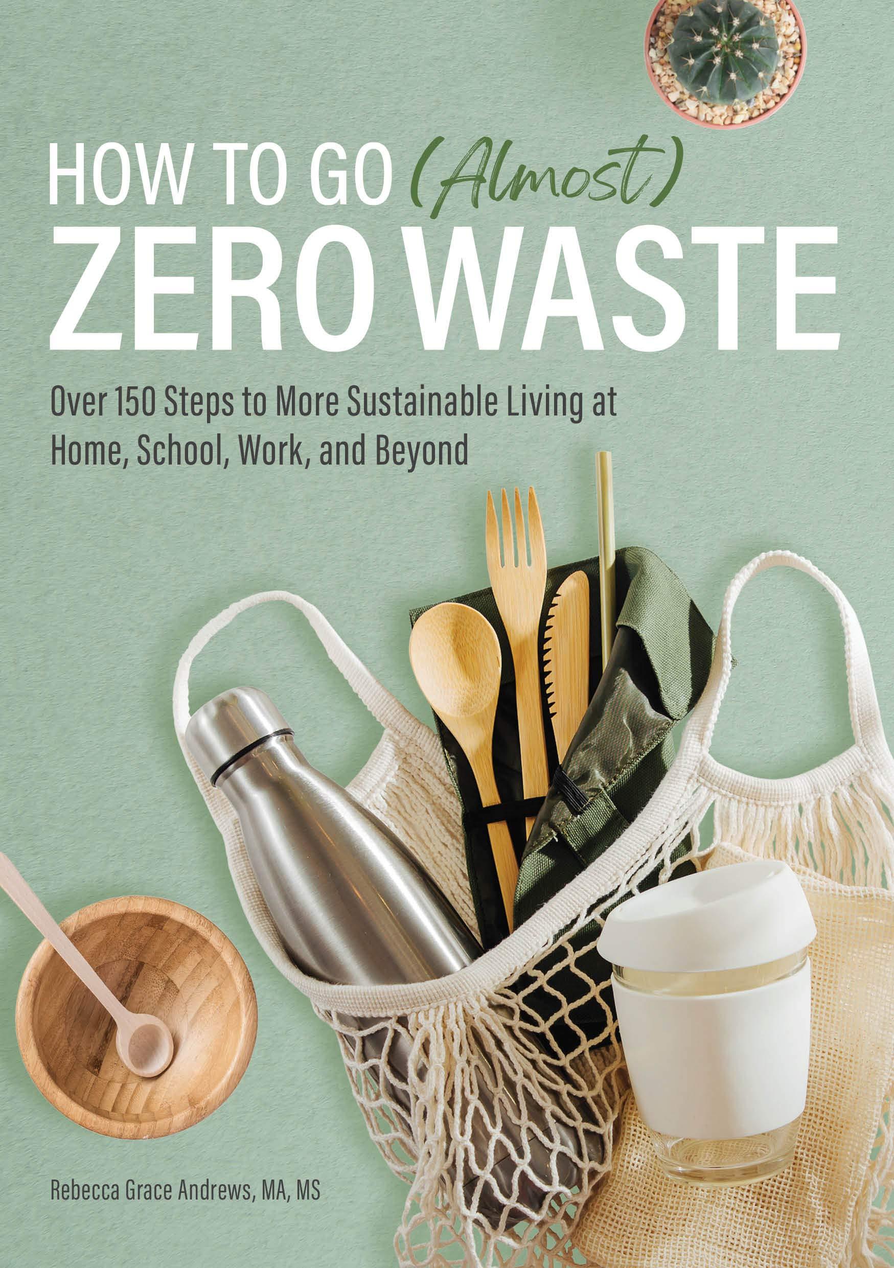 How to Go Almost Zero Waste