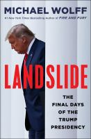 Landslide: The Final Days of the Trump White House